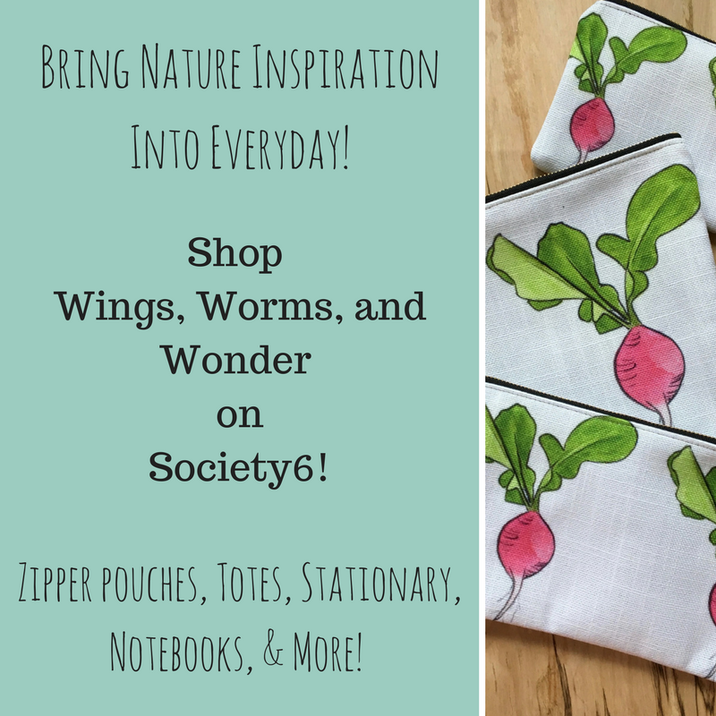 Shop custom Wings, Worms, and Wonder nature inspired lifestyle items!