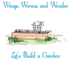 Build you own raised bed garden step by step with Wings, Worms, and Wonder in this guided online video course!