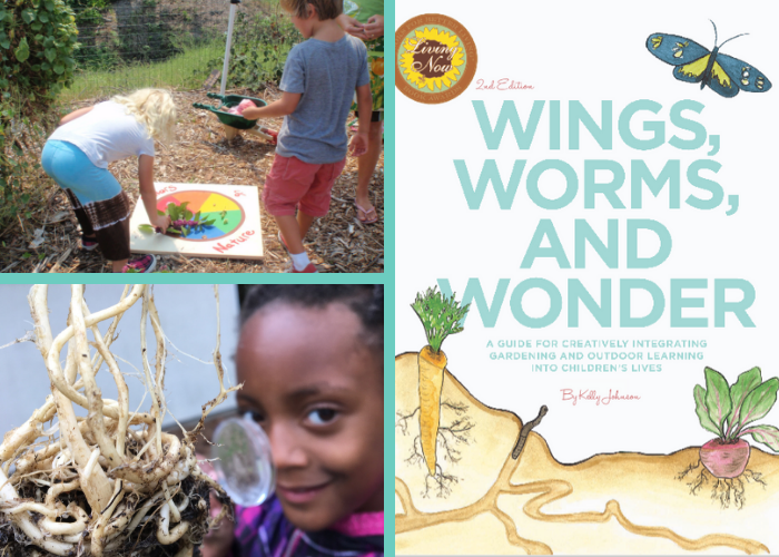 Wings, Worms, and Wonder is the seminal book on ho wto engage children 6-12 with gardening at school and home!